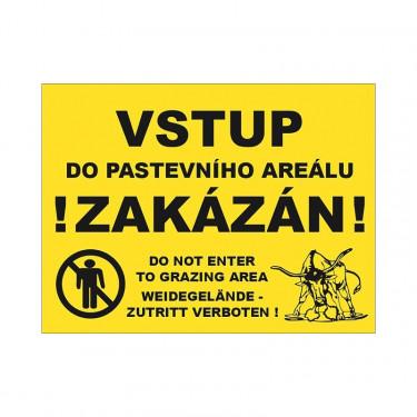 Tabulka výstražná vstup do pastevního areálu zakázán
